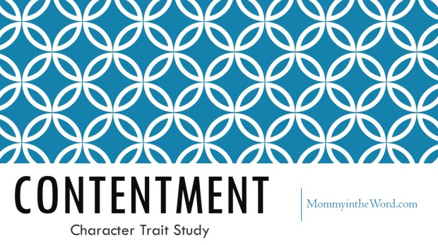 Contentment Character Trait Study