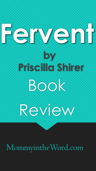 Fervent Book Review by mommyintheword