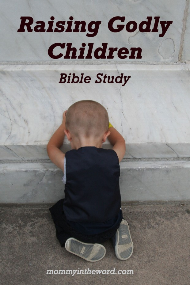 Raising Godly Children Bible Study by mommyintheword