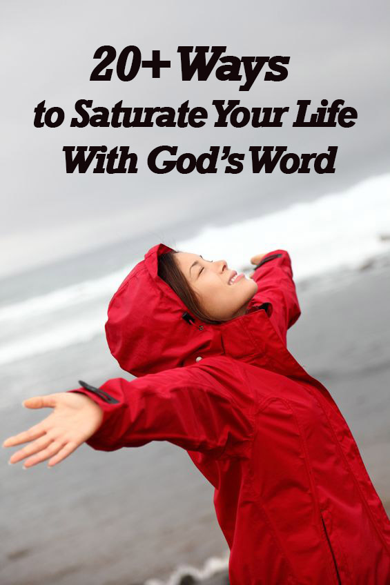 ways-to-saturate-your-life-with-gods-word